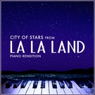 Обложка City of Stars (From La La Land ) Piano Rendition - L'Orchestra Cinematique