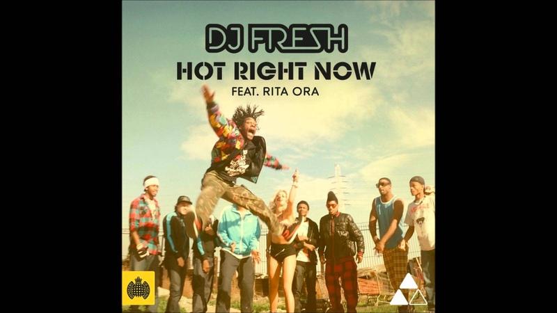 DJ Fresh Hot Right Now Radio Edit HD