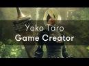 Toco toco - Yoko Taro, Game Creator