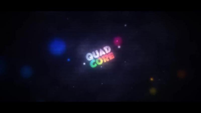 Intro | QuadCore :D