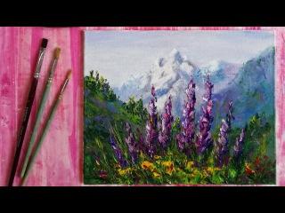 Как написать Горный пейзаж с цветами маслом | Полный пошаговый урок
