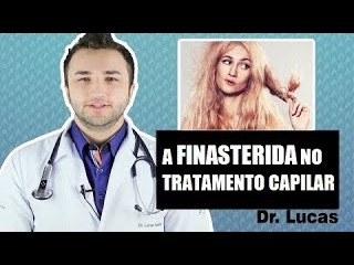 Finasterida causa impotncia sexual - Dr Lucas Fustinoni