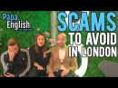 Scams to Avoid in London! - Featuring Joel Lia