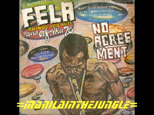 FELA ANIKULAPO KUTI AND AFRICA 70 No Agreement 1977