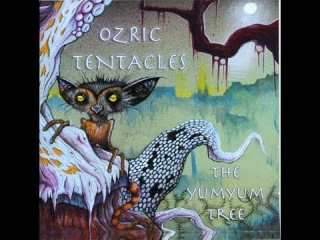 Ozric Tentacles - The Yumyum Tree (2009) (Full Album)