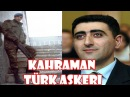 ERMENİ ASKERİN KAFASINI KOPARTAN TÜRK SUBAYI !