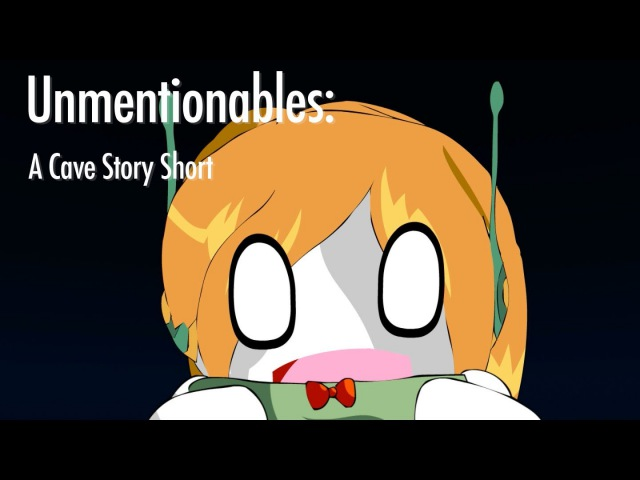Unmentionables: a Cave Story Short