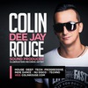 Colin Rouge DJ | House | Tech | Deep | Nu Disco
