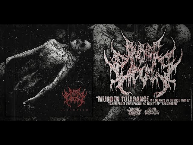 BURIED IN PIECES - MURDER TOLERANCE (FT. DENNIS OF GUTRECTOMY) [SINGLE] (2017) SW EXCLUSIVE