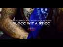 Sleepy Hallow Ft JayRich X Sheff G X TipTop HB - Glocc Wit A Sticc