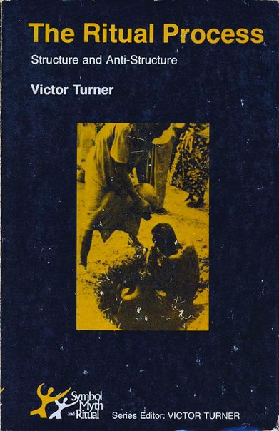 Symbol Myth and Ritual Series Victor Witter Turner-The ritual process structure and anti-structure