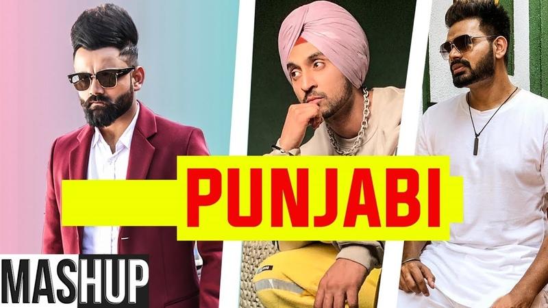 Punjabi Mashup Parmish Verma Ammy Virk B Praak Conexxion Brothers ft AK Stories Remix 2019