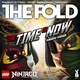 The Fold (LEGO NINJAGO) - The Time Is Now