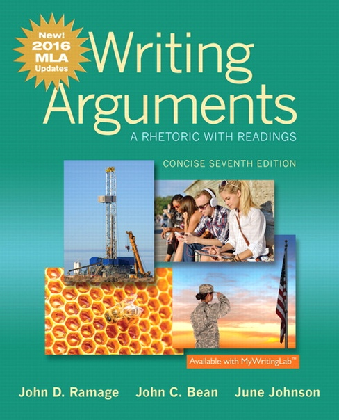 Writing Arguments A Rhetoric with Readings Concise Edition 7th Edition