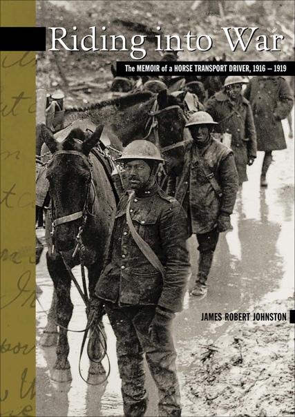 Riding into War - James Robert Johnston