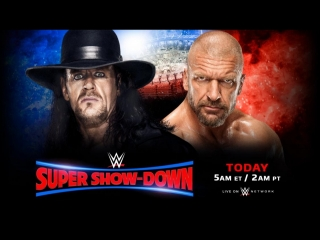 The UnderTaker vs Triple H -  Super Show-Down (. 2018)