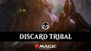 DISCARD TRIBAL | Mono Black CC3