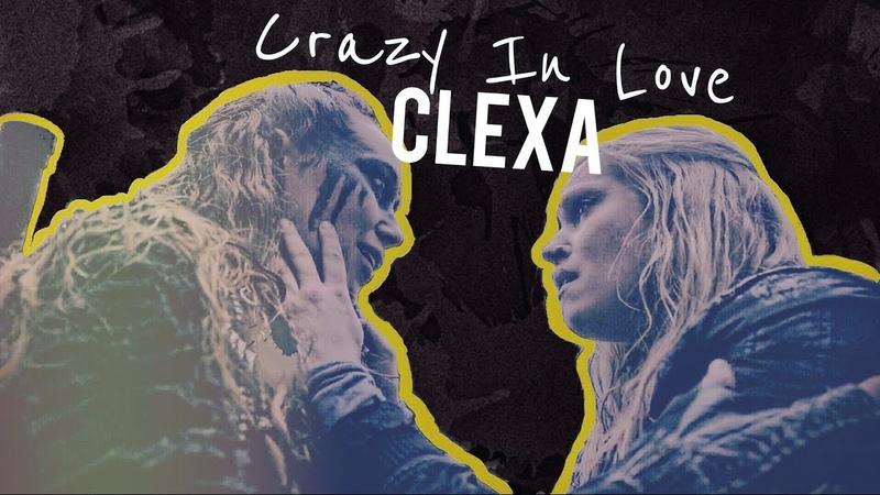Clexa || Crazy In Love