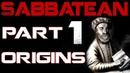 Sabbatean (Part 1 - Origins) Origins of Subversion and Corruption