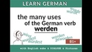 Lern Deutsch Werden würde wurde geworden How to translate werden in English