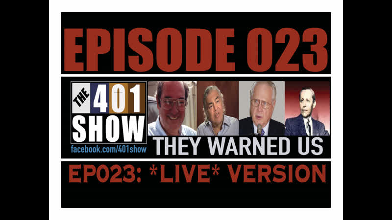 The 401 Show - EP 023: Illuminati Defectors Insiders (Cooper, Gunderson, Fagan Russo) *LIVE*