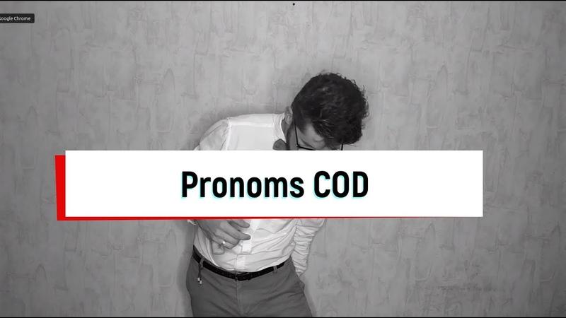 Pronoms COD compléments d'objet direct