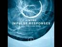 Kimono Impulse Responses Tom Hades Remix