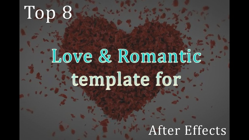 Top 8 Love Romantic Template | After Effects Template