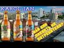 KAROL JAN - перетест пива или КАК МОЖНО НЕ ЛЮБИТЬ ПОТРЕБИТЕЛЯ