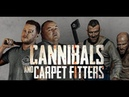 CANNIBALS AND CARPET FITTERS Official U S Trailer