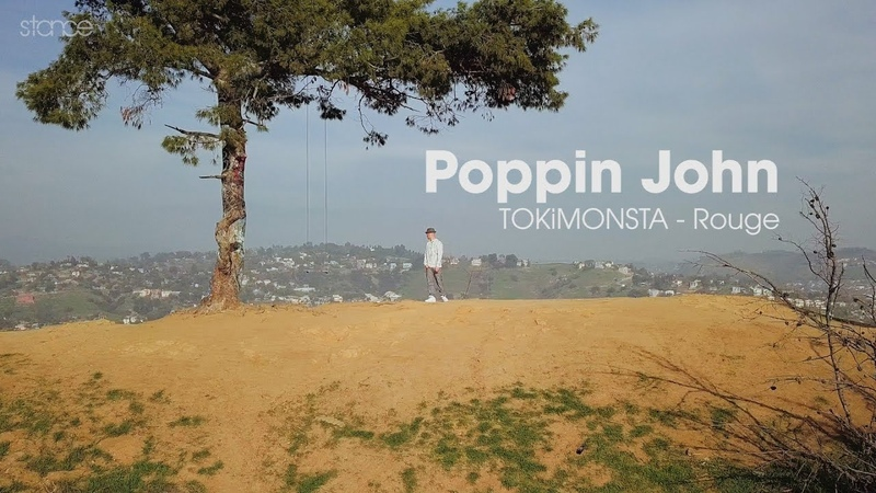 STANCE | POPPIN JOHN |TOKiMONSTA ROGUE