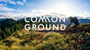 Common Ground Ep. 3 Trans-Cascadia, More Than a Race