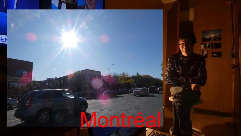 À Montreal j'ai faits de bonne vidéo semblables a celle de Sorel