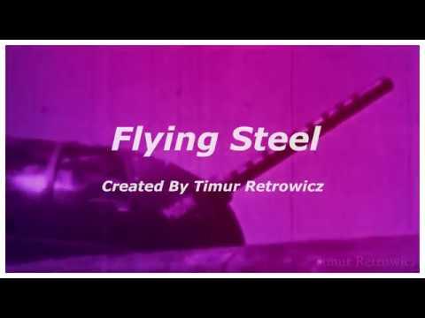Flying Steel | Short Ultra Remake