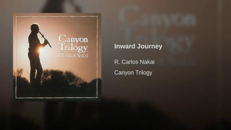 R. Carlos Nakai - Inward Journey