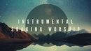 On Earth as it is in Heaven Soaking in His Presence Instrumental Worship