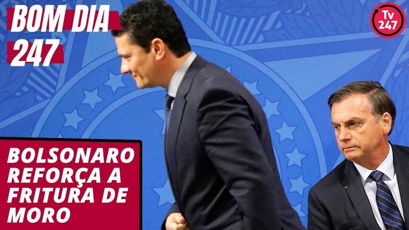 Bom dia 247 (1.9.19): Bolsonaro amplia a fritura a Moro