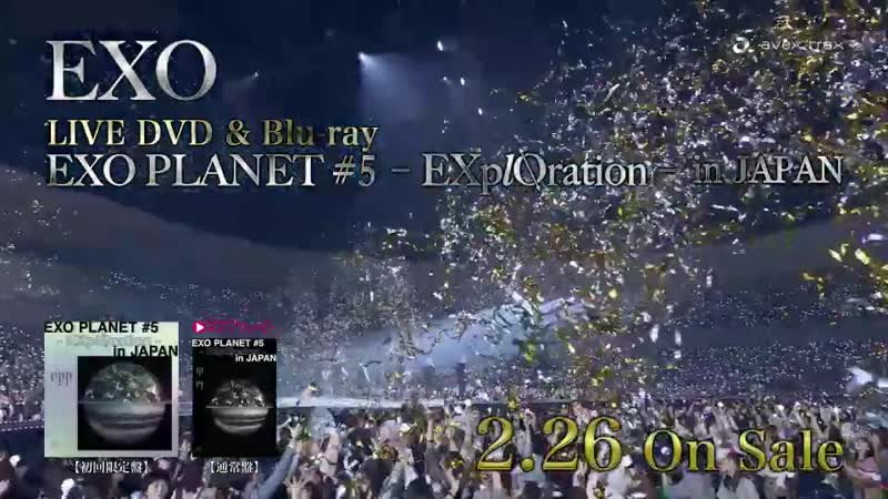 200128『EXO PLANET 5 EXplOration in JAPAN』 LIVE DVD&Blu ray