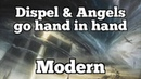 Dispel Angels go hand in hand | Modern