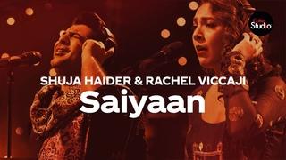 Coke Studio Season 12   Saiyaan   Shuja Haider & Rachel Viccaji