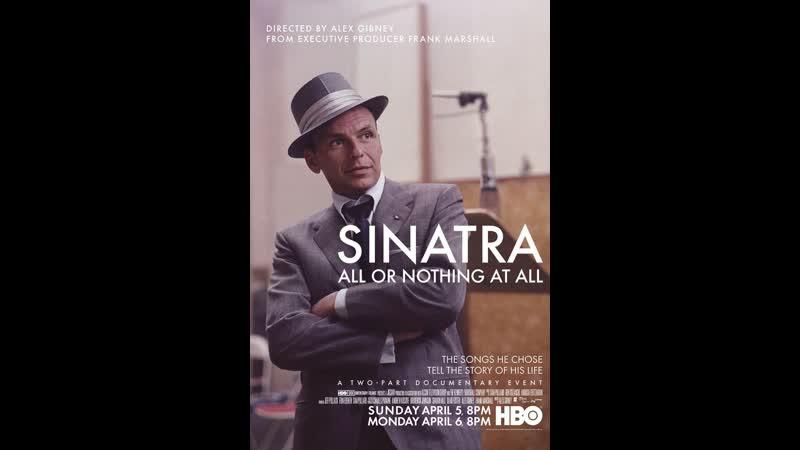 Синатра Все или Ничего Sinatra All or Nothing at All 2015 часть 2