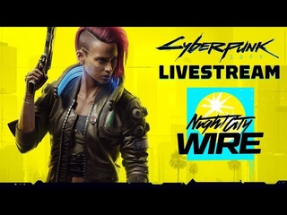 Cyberpunk 2077 Night City Wire Livestream, Next-Gen Console Watch & More | Summer of Gaming 2020