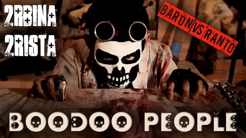 2rbina 2rista - Boodoo People