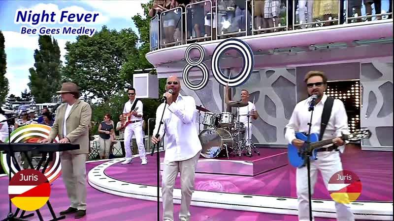 Night Fever - Bee Gees Medley (ZDF Fernsehgarten 18.06. 2017)