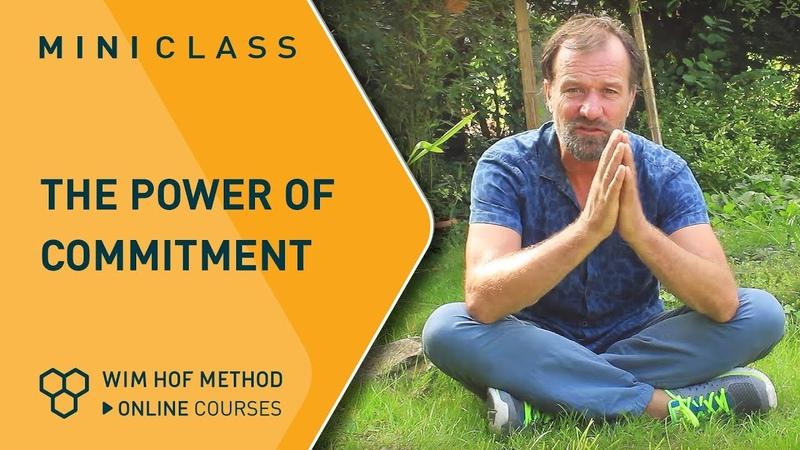 Wim Hof Method   Power Of Commitment