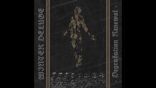 Winter Deluge - Degradation Renewal (Full EP)
