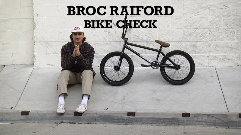 BROC RAIFORD | Sunday Bikes - Bike Check | BMX insidebmx