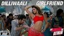 Dilliwaali Girlfriend Yeh Jawaani Hai Deewani Ranbir Kapoor Deepika Padukone