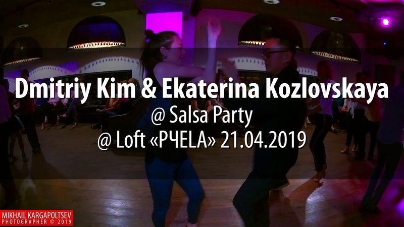 Dmitriy Kim Ekaterina Kozlovskaya @ Loft «P4ELA» 21.04.2019