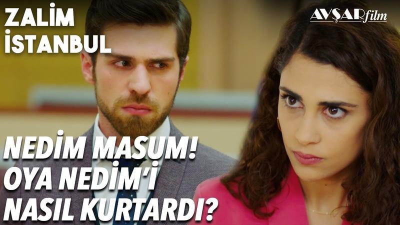 KARAR!🔥🔥 Nedim Karaçay Masumdur! Oya Nedim'i Nasıl Kurtardı?👀 - Zalim İstanbul 29. Bölüm
